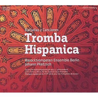 Kapsberger / Barocktrompeten Ensemble Berlin - Tromba Hispanica [CD] USA import