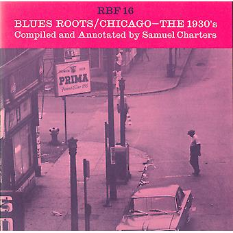 Blues Roots/Chicago-les années 1930 - Blues Roots/Chicago-les années 1930 [CD] USA import
