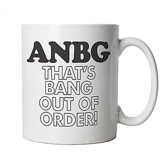 ANGB That's Bang Out Of Order, Funny Novelty Mug