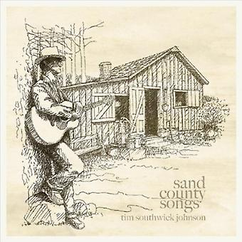 Tim Southwick Johnson - Sand County Songs [CD] USA import