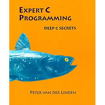 Expert C Programming by Peter van der Linden - 9780131774292 Book
