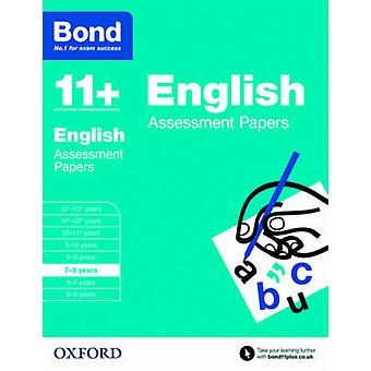 Bond 11+ - English - Assessment Papers - 7-8 Years by Sarah Lindsay - Bo