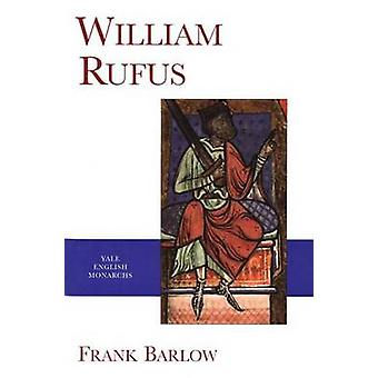 William Rufus by Frank Barlow - 9780300082913 Book