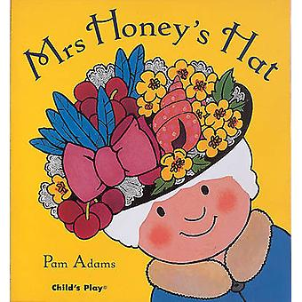 Mrs Honey's Hat by Pam Adams - 9780859538145 Book