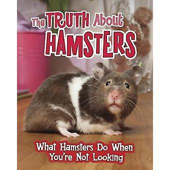 Sannheten om hamstere - hva Hamsters gjøre når du ikke ser ved
