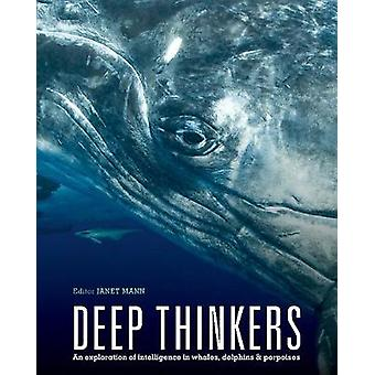 Deep Thinkers - An exploration of intelligence in whales - dolphins -