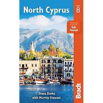 North Cyprus (8th Revised edition) by Diana Darke - Murray Stewart -