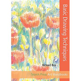 Basic Drawing Techniques by Richard Box - 9781844488902 Book