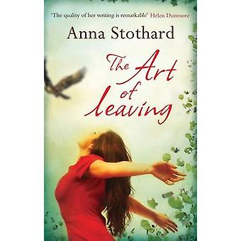 The Art of Leaving by Anna Stothard - 9781846882371 Book