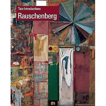 Tate Introductions - Robert Rauschenberg by Ed Krcma - 9781849764896 B