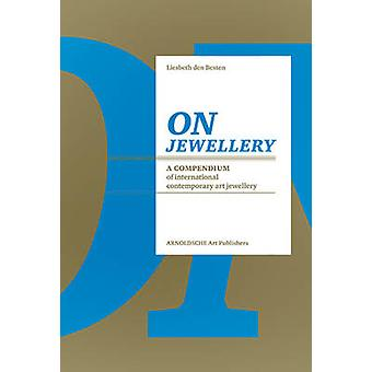 On Jewellery - A Compendium of International Contemporary Art Jeweller