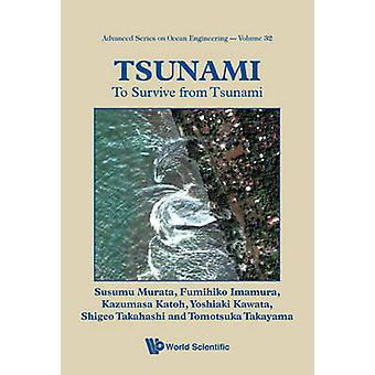 Tsunami - To Survive from Tsunami by Susumu Murata - Fumihiko Imamura