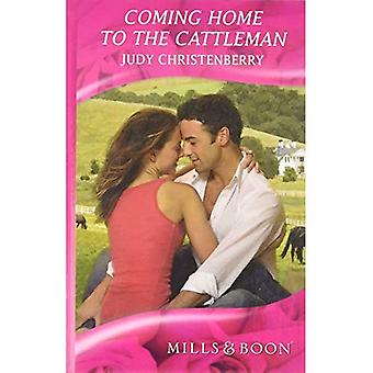 Coming Home to the Cattleman (Romance)