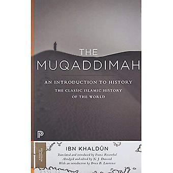 La Muqaddima: An Introduction to History (Princeton Classics)