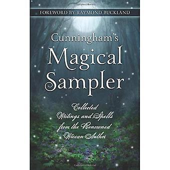 Cunninghams magische Sampler: geschriften en spreuken van de gerenommeerde Wicca Auteur verzameld