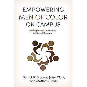Bemyndigelse mænd af farver på Campus: opbygge studerende fællesskab inden for videregående uddannelse (den amerikanske Campus)