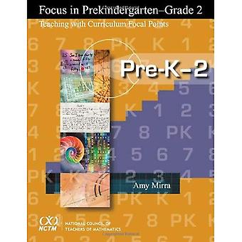 Focus in Pre-K-Grade 2: Teaching with Curriculum Focal Points