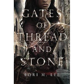 Gates of Thread and Stone (Gates of Thread and Stone Series)