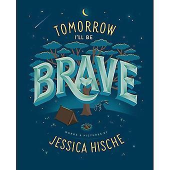 Tomorrow I'll Be Brave