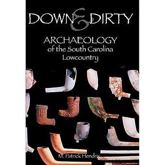 Down and Dirty: Archeologie van de South Carolina Lowcountry