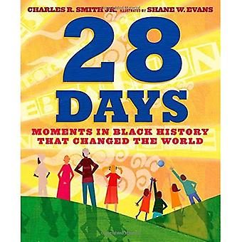 28 dagen: momenten in Black History That Changed the World