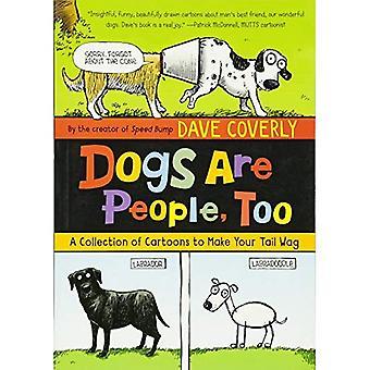Hundar är människor, alltför: En samling av teckningar till göra din svans Wag