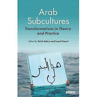 Arab Subcultures (Library of Modern Middle East Studies)