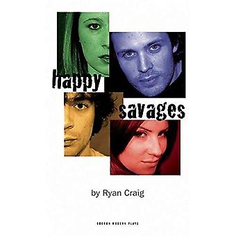 Happy Savages (Oberon Modern Plays)