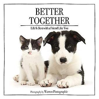Mieux ensemble: La vie est meilleure avec un ami comme toi