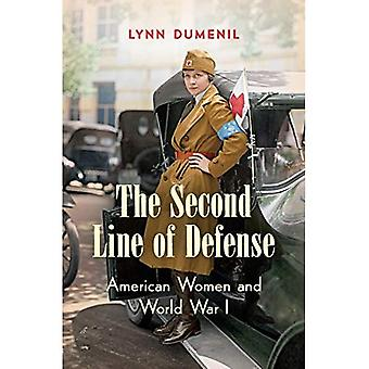 The Second Line of Defense: American Women and� World War I