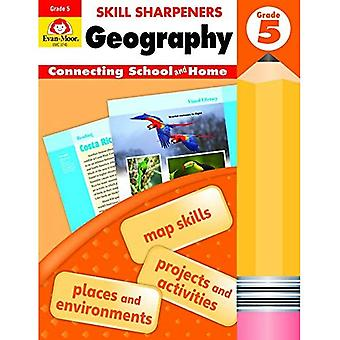 Skill Sharpeners Geography, Grade 5 (Skill Sharpeners Geography)
