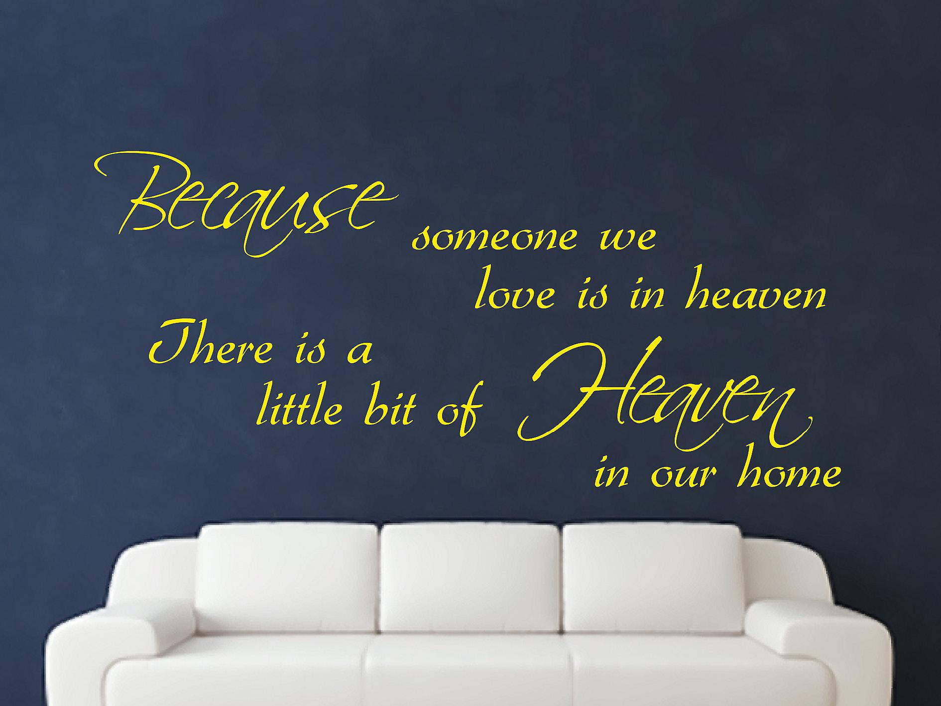 Because Someone Wall Art Sticker - Bright Yellow