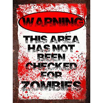 Vintage Metal Wall Sign - Warning not checked for zombies