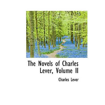 The Novels of Charles Lever Volume II by Lever & Charles