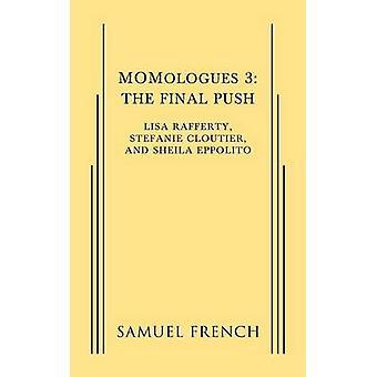 MOMologues 3 de finale duwen door Rafferty & Lisa