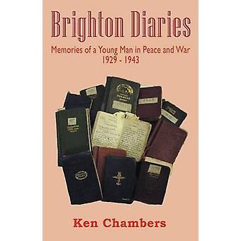 Brighton-Tagebücher von Kammern & Ken