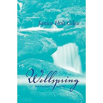 Wellspring by Giles & Janice Holt