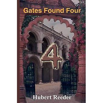 Gates gevonden vier door Reeder & Hubert
