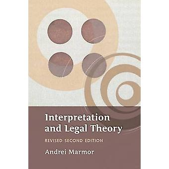 Interpretation and Legal Theory by Marmor & Andrei