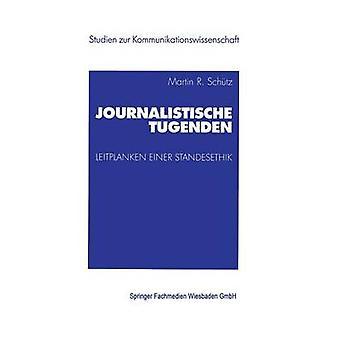 Journalistische Tugenden by Schtz & Martin
