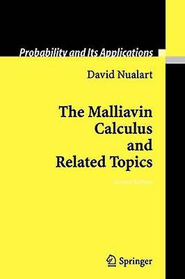 The Malliavin Calculus and Related Topics by Nualart & David