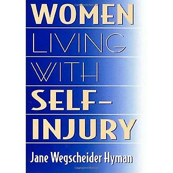Women Living With Self-Injury