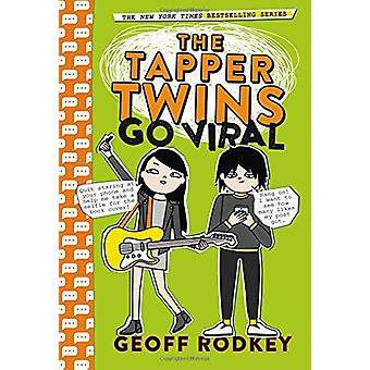 The Tapper Twins Go Viral by Geoff Rodkey - 9780316478939 Book