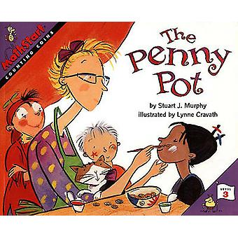 The Penny Pot - Counting Coins by Stuart J Murphy - Lynne Cravath - 97