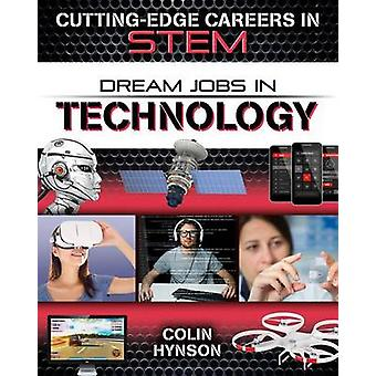 Dream Jobs in Technology by Colin Hynson - 9780778729679 Book
