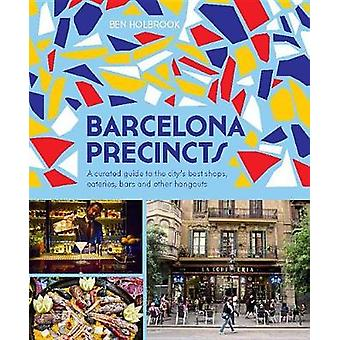 Barcelona Precincts - A Curated Guide to the City's Best Shops - Eater