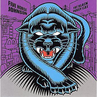 Fem hest Johnson - Fat Black Pussy Cat [CD] USA importerer