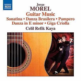 Morel / Refik-Kaya - Jorge Morel: Gitarrenmusik [CD] USA Import