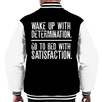 Wake Up Entschlossenheit Bett mit Zufriedenheit Männer Varsity Jacket
