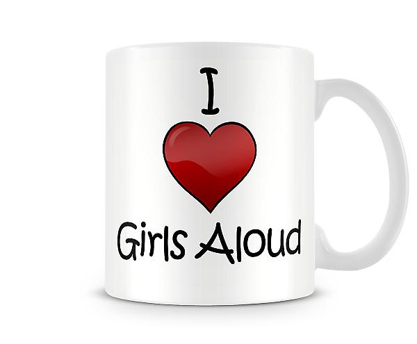 I Love Girls Aloud Printed Mug
